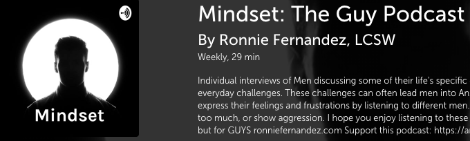 Nick Holt, LCSW psychotherapist in West Los Angeles featured on Mindset: The Guy Podcast